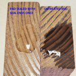 seal ends once usage- wood and ipe deck end sealer
